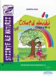 Stiinte ale naturii cls 3 caiet - Dumitra Radu