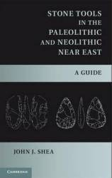 Stone Tools In The Paleolitic And Neolithic Near