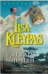 Strada iubirii - Lisa Kleypas Carti