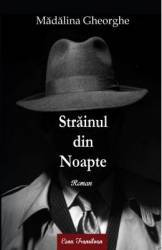Strainul din noapte - Madalina Gheorghe
