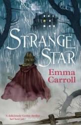 Strange Star - Emma Carroll Carti