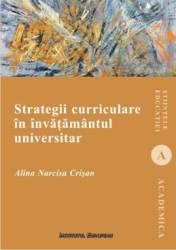 Strategii Curriculare In Invatamantul Universitar - Alina Narcisa Crisan