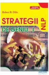 Strategii de geniu vol. I - Robert B. Dilts