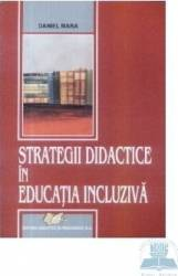 Strategii didactice in educatia incluziva - Daniel Mara Carti