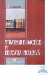 Strategii didactice in educatia incluziva - Daniel Mara Carti