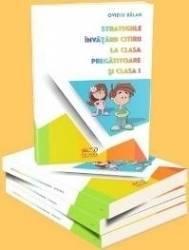 Strategiile Invatarii Citirii La Clasa Pregatitoare Si Clasa I - Ovidiu Balan