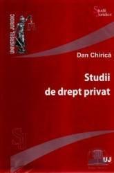 Studii de drept privat - Dan Chirica Carti