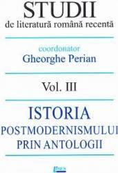 Studii de literatura romana recenta Vol.3 - Gheorghe Perian