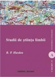 Studii de stiinta limbii - B.P. Hasdeu