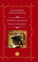 Studiu in rosu aprins. Semnul celor patru - Arthur Conan Doyle