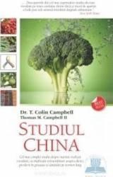 Studiul China - Colin Campbell Thomas M. Campbell Carti