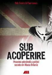 Sub acoperire - Rob Evans Paul Lewis