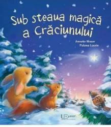 Sub steaua magica a Craciunului - Annette Moser Polona Lovsin