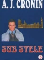 Sub stele - A.J. Cronin Carti