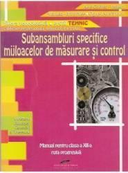 Subansambluri specifice mijloacelor se masurare si control - Clasa a 12-a - Manual - Aurel Ciocirlea-Vasilescu