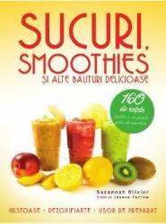 Sucuri smoothies si alte bauturi delicioase - Suzannah Olivier