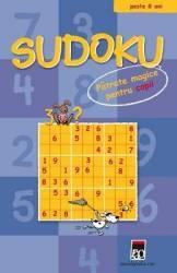 Sudoku. Patrate Magice Pentru Copii - Peste 8 Ani Carti