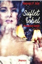 Suflet rebel. Paradoxul iubirii Vol.1 - Nieves F. Joy