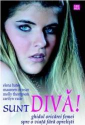 Sunt Diva - Elena Bates Maureen O Crean Molly Thompson Carilyn Vaile Carti