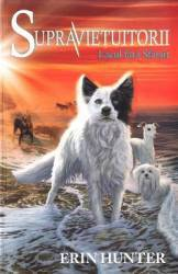 Supravietuitorii Vol. 5 Lacul fara sfarsit - Erin Hunter