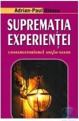 Suprematia experientei - Adrian-Paul Iliescu