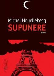 Supunere - Michel Houellebecq