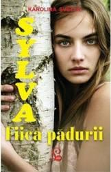 Sylva fiica padurii - Karolina Svetla title=Sylva fiica padurii - Karolina Svetla