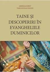 Taine si descoperiri in evangheliile duminicilor - Vasilios Bacoianis