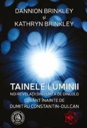 Tainele luminii - Dannion Brinkley Kathryn Brinkley