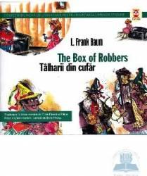 Talharii din cufar. The box of robbers - L. Frank Baum