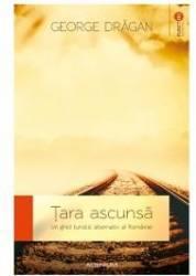 Tara ascunsa - George Dragan
