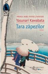 Tara zapezilor - Yasunari Kawabata