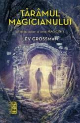 Taramul magicianului - Lev Grossman