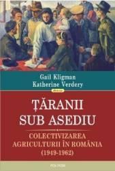 Taranii sub asediu - Gail Kligman Katherine Verdery