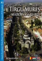 Targu mures - Marosvasarhely - Romghid