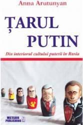 Tarul Putin - Anna Arutunyan