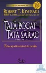 Tata bogat tata sarac - Robert T. Kiyosaki Carti