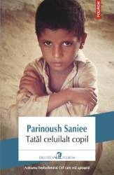 Tatal celuilalt copil - Parinoush Saniee Carti