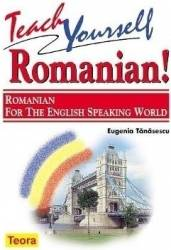 Teach yoursell romanian Romanian for the english speacking world - Eugenia Tanasescu Carti