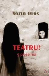 Teatru 9 Piese noi - Sorin Oros