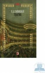 Teatru ed.2 - I.L. Caragiale