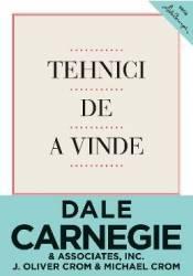 Tehnici de a vinde - Dale Carnegie