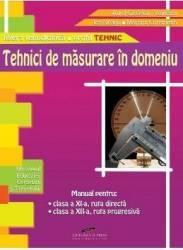 Tehnici de masurare in domeniu cls 11 -12 - Aurel Ciocirlea-Vasilescu
