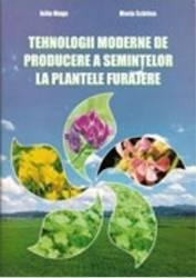 Tehnologii Moderne De Producere A Semintelor La Plantele Furajere - Iuliu Moga Maria Schitea Carti
