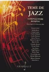 Teme de Jazz. Compozitori romani