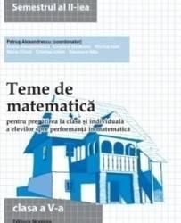 Teme De Matematica Cls 5 Sem.2 - Petrus Alexandrescu