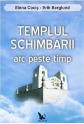 Templul schimbarii - Elena Cocis Erik Berglund
