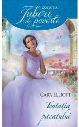 Tentatia pacatului - Cara Elliott Carti