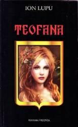 Teofana - Ion Lupu