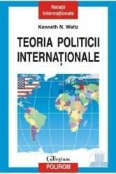 Teoria politicii internationale - Kenneth N. Waltz Carti